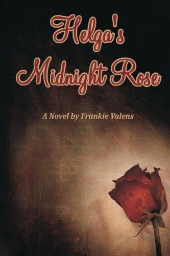 9781482677508: Helga's Midnight Rose