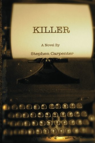 Killer: A Jack Rhodes Mystery (1482678888) by Stephen Carpenter