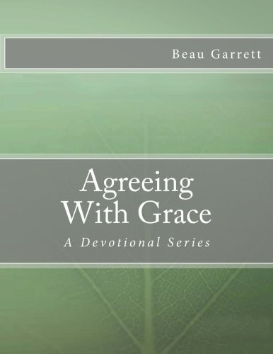 9781482679489: Agreeing With Grace: a Devotional Series