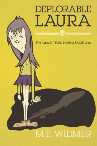 9781482682090: Deplorable Laura (The Lunch Table Losers) (Volume 1)