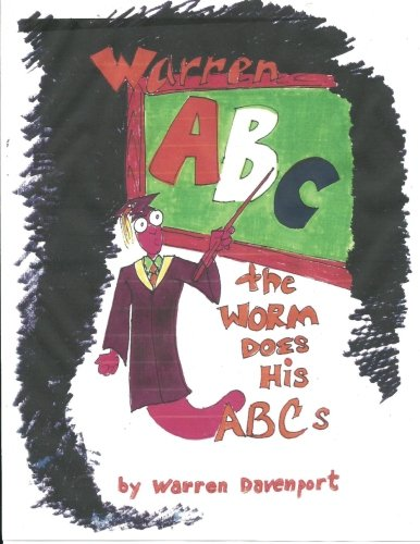 9781482682236: Warren the Worm does his ABC's