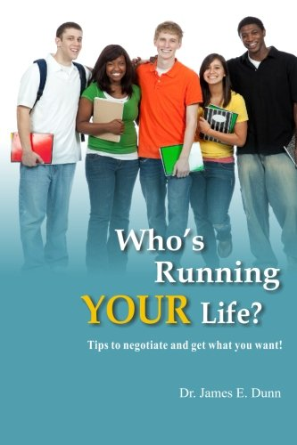 9781482682663: Who's Running YOUR Life?: Tips to negotiate and get what you want!