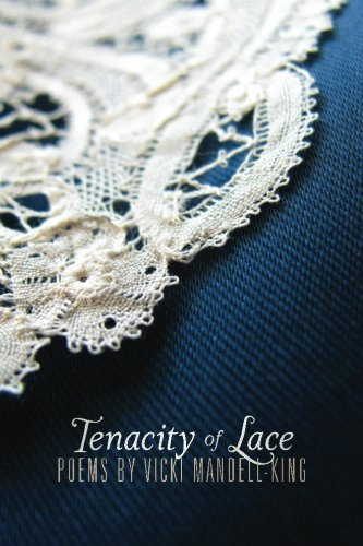 9781482682861: Tenacity of Lace: Poems by Vicki Mandell-King