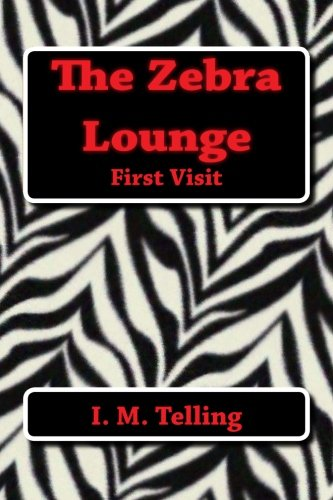 9781482682977: The Zebra Lounge First Visit