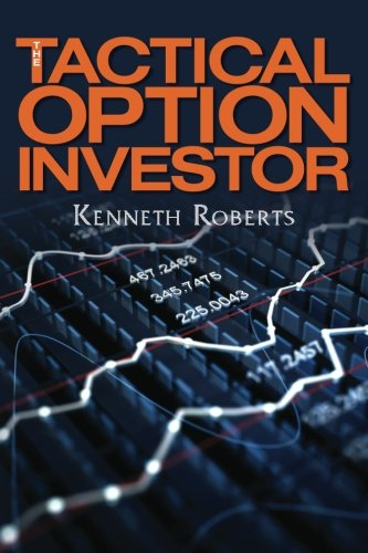 The Tactical Option Investor (148268313X) by Roberts, Kenneth