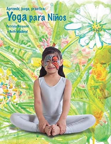 9781482683226: Aprende, juega, practica: Yoga para niños. (Spanish Edition)
