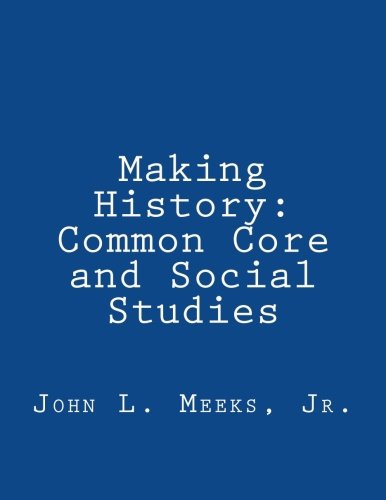 9781482683356: Making History: Common Core and Social Studies