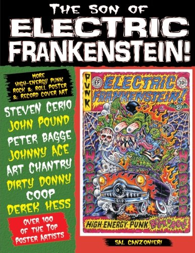 Son of Electric Frankenstein: More High Energy Punk Rock & Roll Poster & Record Art: ...