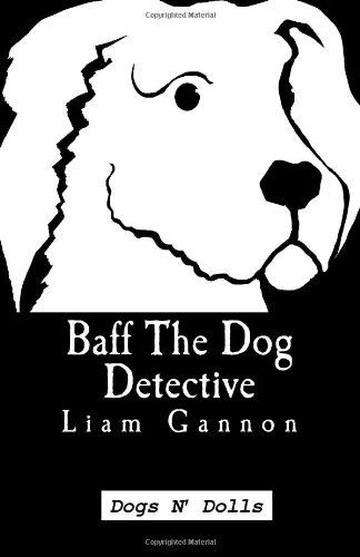 9781482688412: Baff The Dog Detective: Dogs N' Dolls