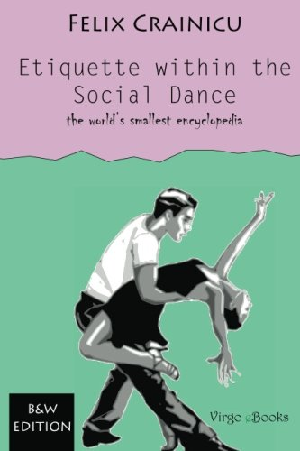 9781482688498: Etiquette within the Social Dance: Black and White Edition