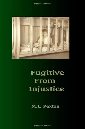 9781482688702: Fugitive from Injustice