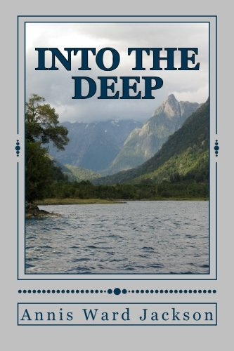 9781482688894: Into The Deep: A Story of Resolution