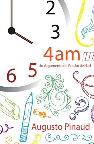 9781482688962: 4:00 AM - Un Argumento de Productividad (Spanish Edition)