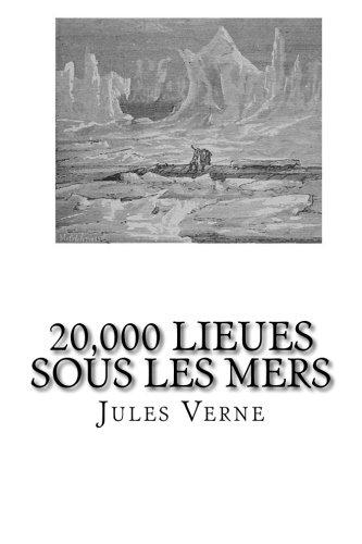 9781482689136: 20,000 Lieues sous les Mers