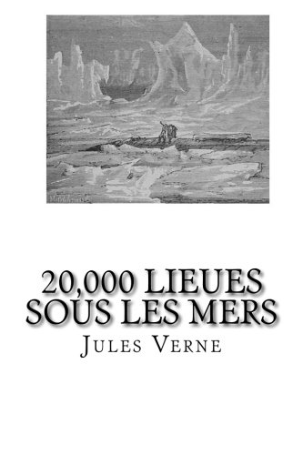 9781482689136: 20,000 Lieues sous les Mers (French Edition)