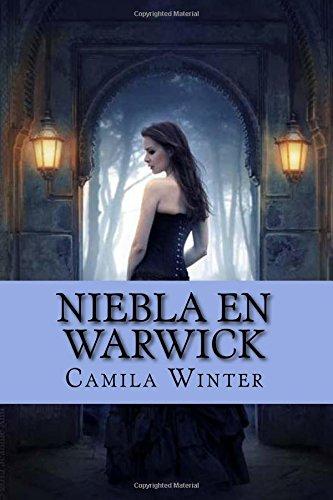 9781482690231: Niebla en Warwick: Regencia oscura: Volume 1