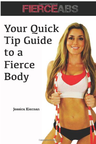 9781482690422: Your Quick Tip Guide to a Fierce Body
