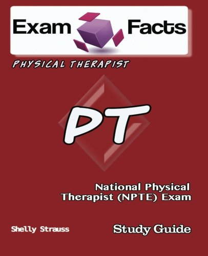 9781482691863: Exam Facts PT Physical Therapist Exam Study Guide: NPTE Physical Therapist Exam
