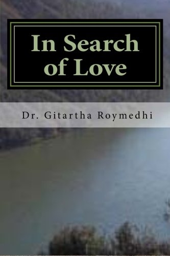 9781482694246: In Search of Love