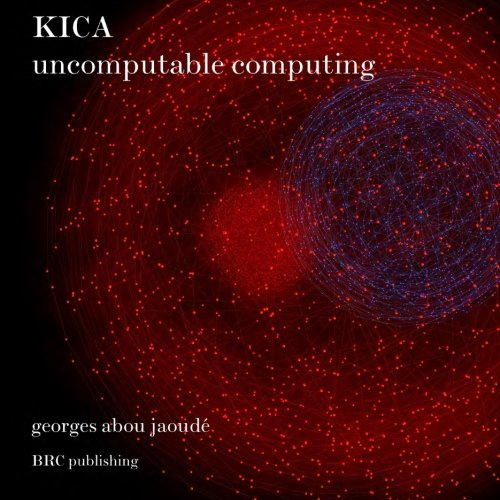 Kica: Kinetic Information Computing Architecture: Pr Georges Chedid