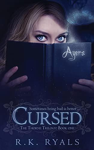 Cursed (The Thorne Trilogy): R. K. Ryals