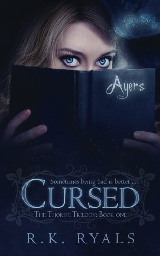 9781482696844: Cursed (The Thorne Trilogy)