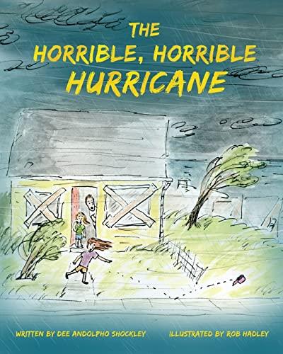 9781482699982: The Horrible, Horrible Hurricane