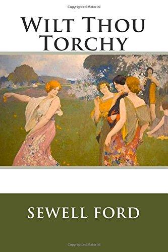 9781482701791: Wilt Thou Torchy