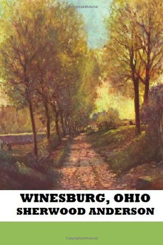 Winesburg, Ohio (1482702029) by Sherwood Anderson