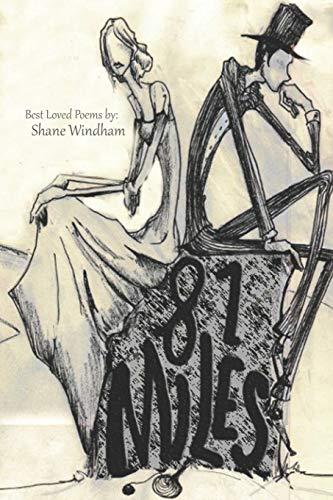 81 Miles: Best Loved Poems (Paperback): Shane Windham