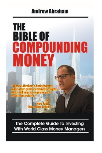 9781482702651: The Bible of Compounding Money with World Class Money Managers (Trend Following Mentor)