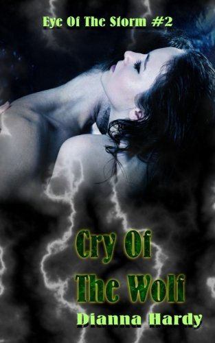 9781482702828: Cry Of The Wolf (Eye Of The Storm)
