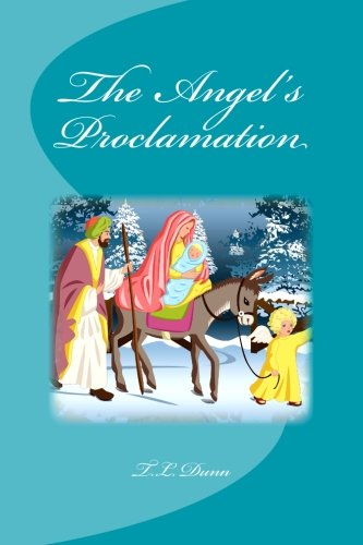 9781482703429: The Angel's Proclamation