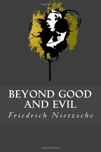 9781482704389: Beyond Good and Evil