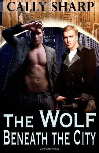 9781482704617: The Wolf Beneath the City