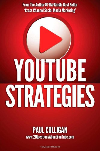 9781482705072: YouTube Strategies: Making And Marketing Online Video