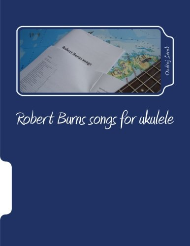 9781482706567: Robert Burns songs for ukulele