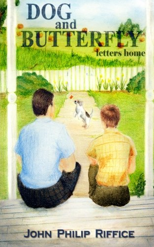 9781482707076: Dog And Butterfly: Letters Home