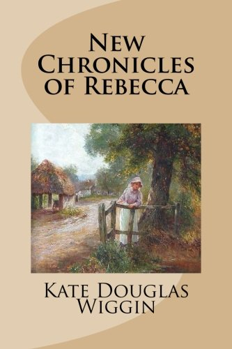 9781482708172: New Chronicles of Rebecca