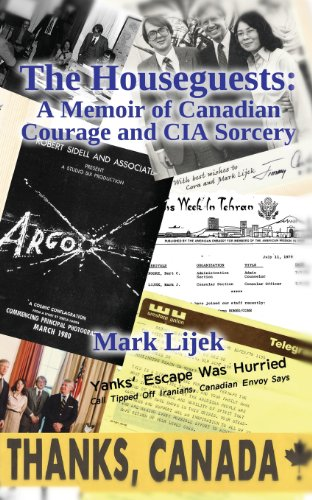 9781482708240: The Houseguests: A Memoir of Canadian Courage and CIA Sorcery