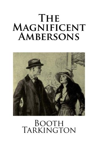 9781482708325: The Magnificent Ambersons