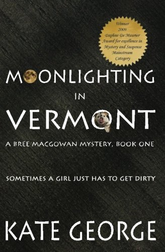 9781482709230: Moonlighting In Vermont: Bree MacGowan Mystery No. 1 (The Bree MacGowan Mysteries) (Volume 1)