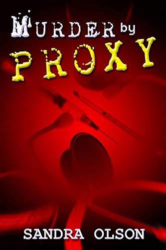 9781482709636: Murder by Proxy
