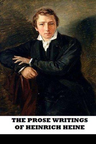 9781482711127: The Prose Writings of Heinrich Heine