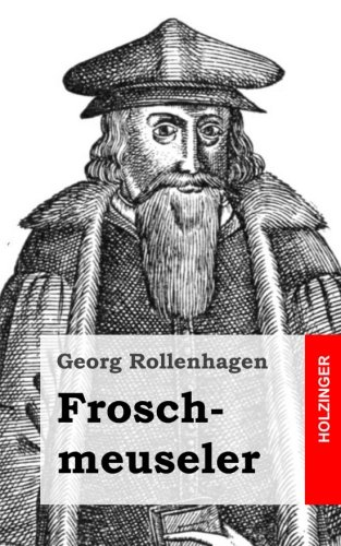 9781482711325: Froschmeuseler (German Edition)