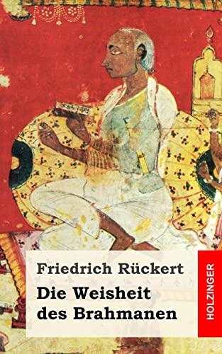 9781482711547: Die Weisheit des Brahmanen