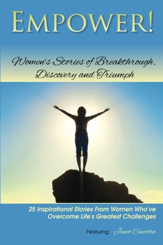 9781482712254: Empower!: Women's Stories of Breakthrough, Discovery and Triumph