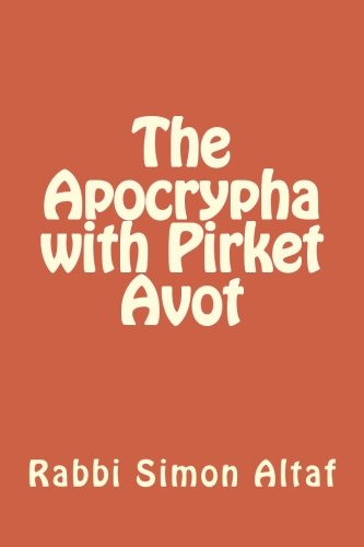 The Apocrypha with Pirket Avot: Altaf, Rabbi Simon