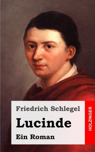 9781482712643: Lucinde (German Edition)
