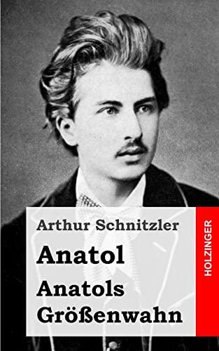 9781482712865: Anatol / Anatols Größenwahn